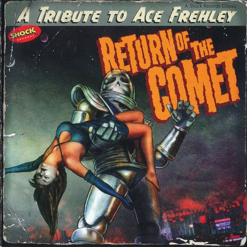 Various Artists Return Of The Comet A Tribute To Ace