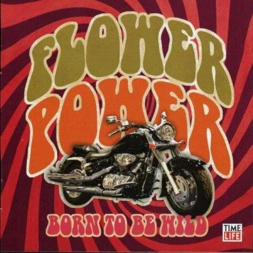 Various Artists Flower Power Born To Be Wild Cd