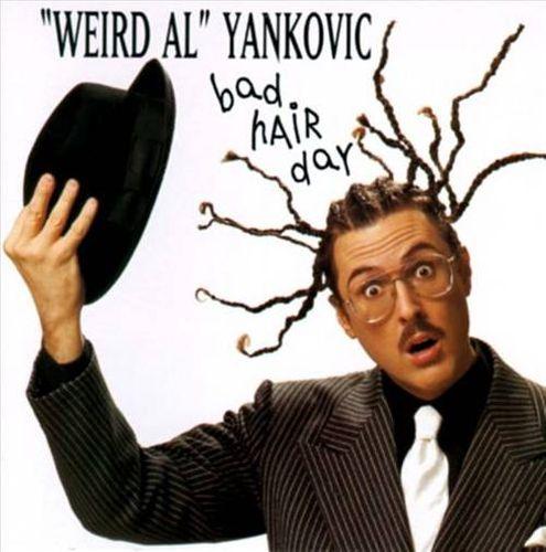 Quot Weird Al Quot Yankovic Bad Hair Day Cd Amoeba Music