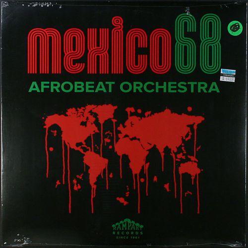 Mexico68 - Afrobeat Orchestra (Vinyl LP) - Amoeba Music