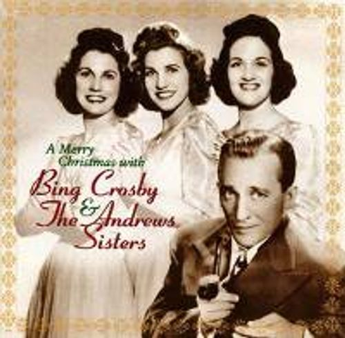 bing crosby a merry christmas with bing crosby the andrews sisters - Bing Crosby Christmas Music