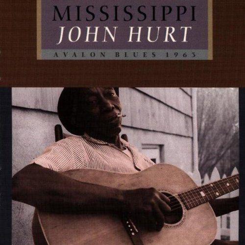 Mississippi John Hurt Avalon Blues Cd Amoeba Music