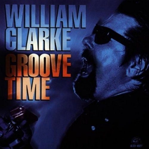 William Clarke - Groove Time