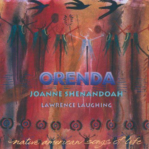 Joanne Shenandoah - Orenda Native American Songs (CD