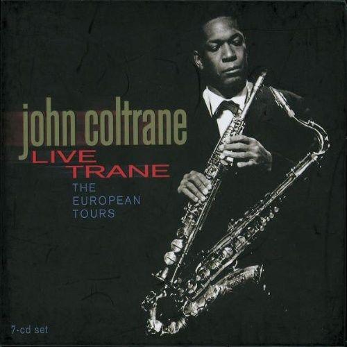 John Coltrane - Live Trane: The European Tours (CD ...