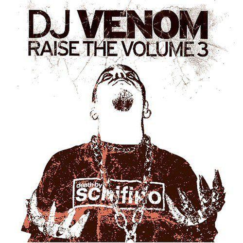 DJ Venom - Vol  3-Raise The Volume (CD) - Amoeba Music