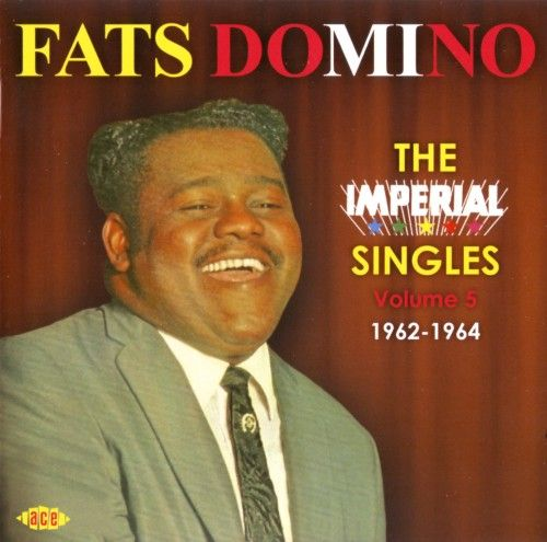 Fats Domino Vol 5 Imperial Singles 1962 6 Cd Amoeba
