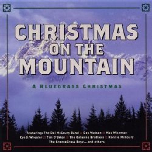 various artists christmas on the mountain a bluegrass christmas cd - Bluegrass Christmas Music