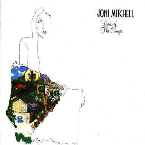 Joni Mitchell Ladies Of The Canyon Vinyl Lp Amoeba Music