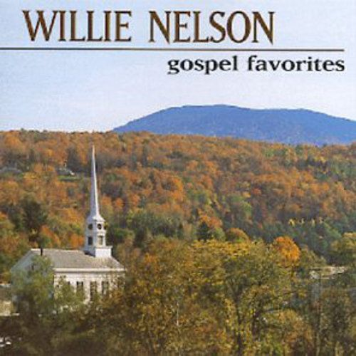 My Way Willie Nelson: Gospel Favorites