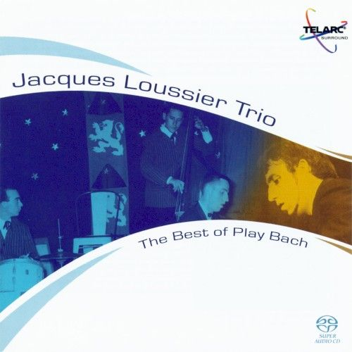 Jacques Loussier - Best Of Play Bach (hybrid) [SACD] [SUPER