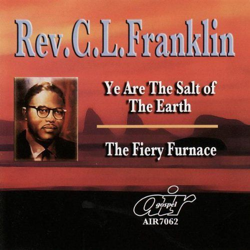 Rev C L Franklin Ye Are The Salt Of The Earth F Cd