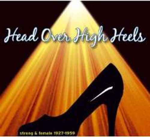 a8d54337 Various Artists - Head Over High Heels: Strong & Female 1927-59 (CD ...