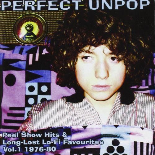 Various Artists Perfect Unpop Peel Show Hits Amp Long