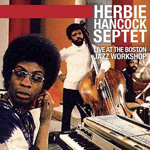 Herbie Hancock Live At The Boston Jazz Workshop Cd
