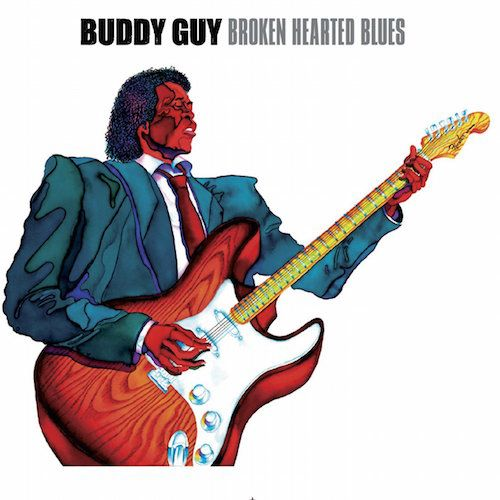 The Blues Is Alive And Well Buddy Guy: Broken Hearted Blues (CD)