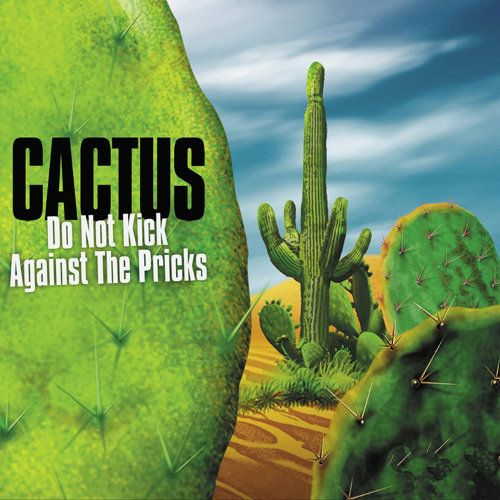 Cactus Do Not Kick Against Th Cd Amoeba Music