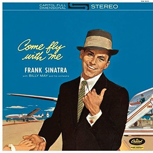 Frank Sinatra Come Fly With Me Vinyl Lp Amoeba Music