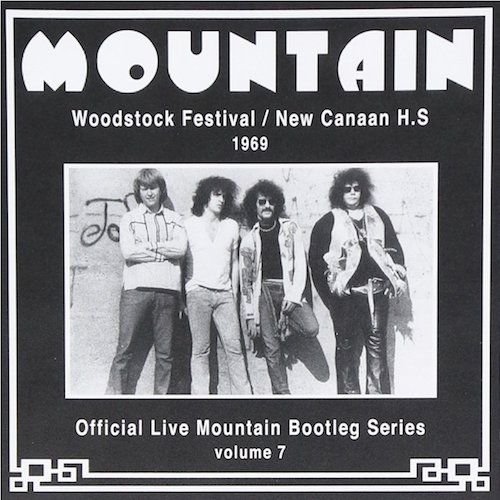 Mountain - Woodstock Festival / New Canaan H S  1969 (CD