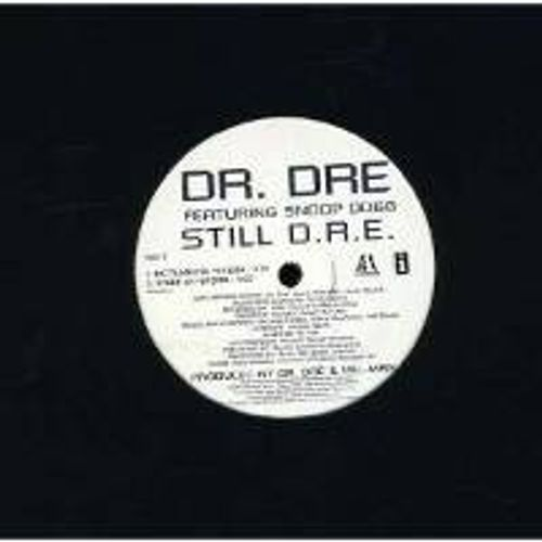 Dr  Dre - Still D R E  (Vinyl 12