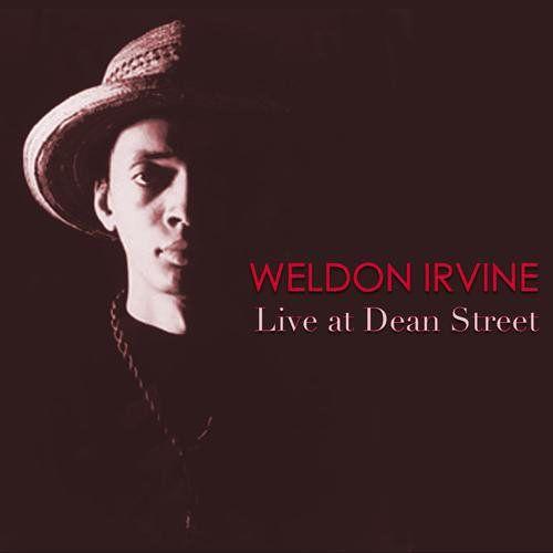 Weldon Irvine Live At Dean Street Cd Amoeba Music