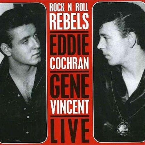 Eddie Cochran Gene Vincent Live Rock N Roll Rebels Cd