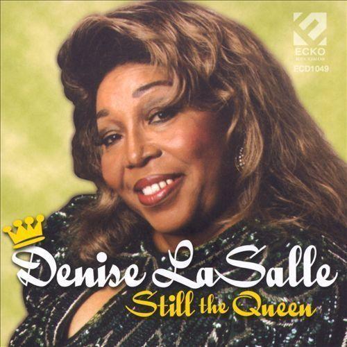 denise lasalle still the queen amoeba music