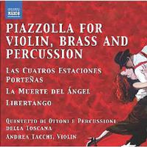 Astor Piazzolla - Tangos For Violin Brass & Perc (CD