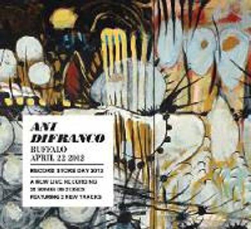 Ani DiFranco - Buffalo 4 22 12 (Official Bootleg) [RECORD STORE DAY