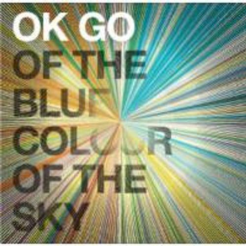 OK Go - Of The Blue Colour Of The Sky [Bonus Tracks] (CD