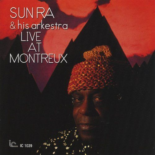 Sun Ra And His Arkestra Live At Montreux Vinyl Lp