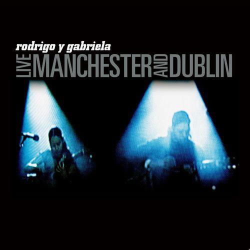 Rodrigo Y Gabriela Live Manchester And Dublin Vinyl Lp