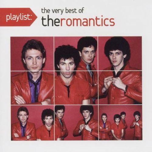 The Romantics Playlist The Very Best Of The Romantics