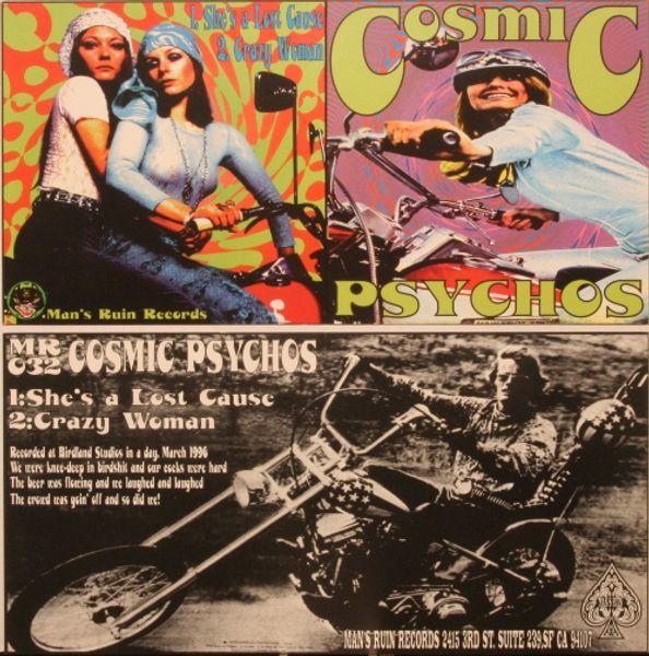 Cause Cosmic psychos lost