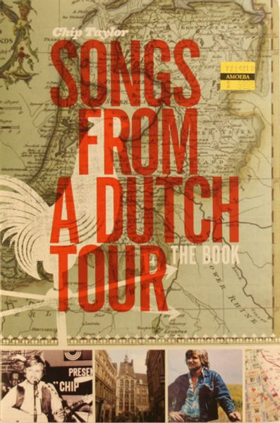Chip Taylor - Songs From A Dutch Tour (Book + CD) - Amoeba Music