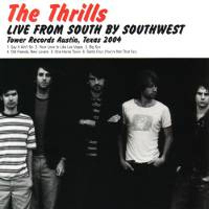 The Thrills - Live From South By Southwest (CD) - Amoeba Music