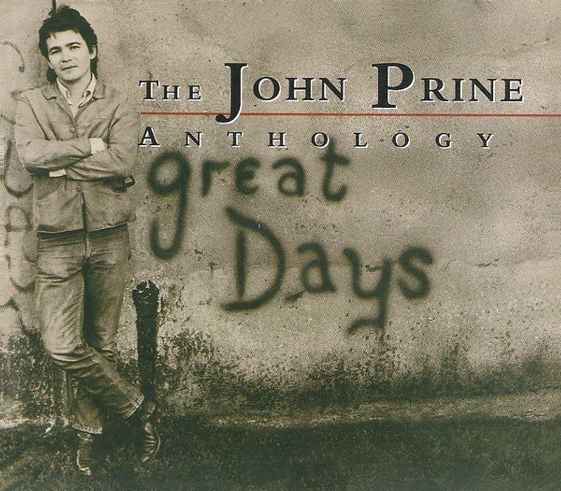 John Prine - The John Prine Anthology - Great Days (CD) - Amoeba Music