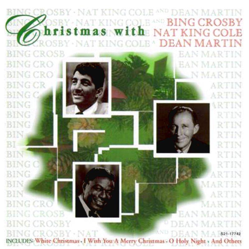 Dean Martin White Christmas.Bing Crosby Nat King Cole Dean Martin Christmas With