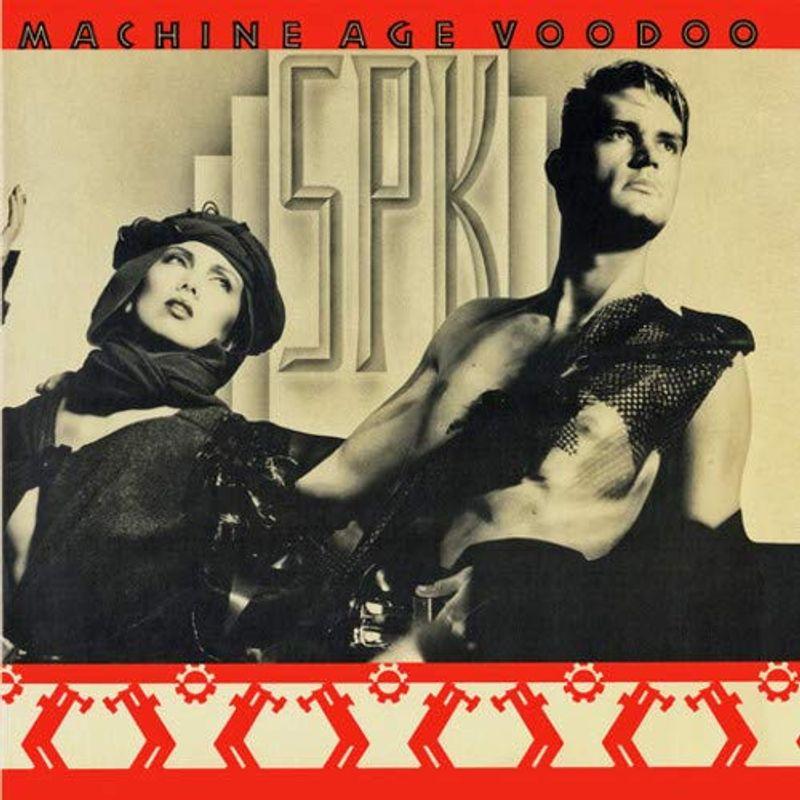 SPK - Machine Age Voodoo [Expanded Edition] (CD) - Amoeba Music