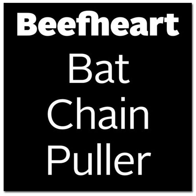 captain beefheart bat chain puller