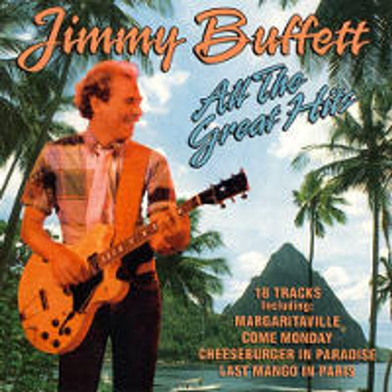 Jimmy Buffett - All the Great Hits (CD) - Amoeba Music