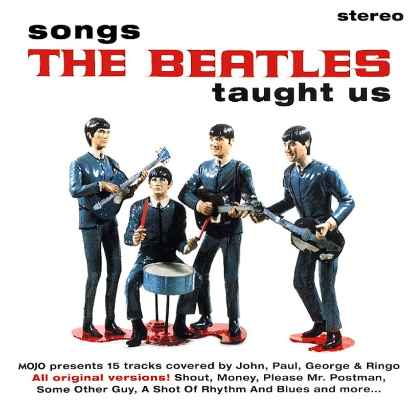 Various Artists - MOJO Presents Songs The Beatles Taught Us