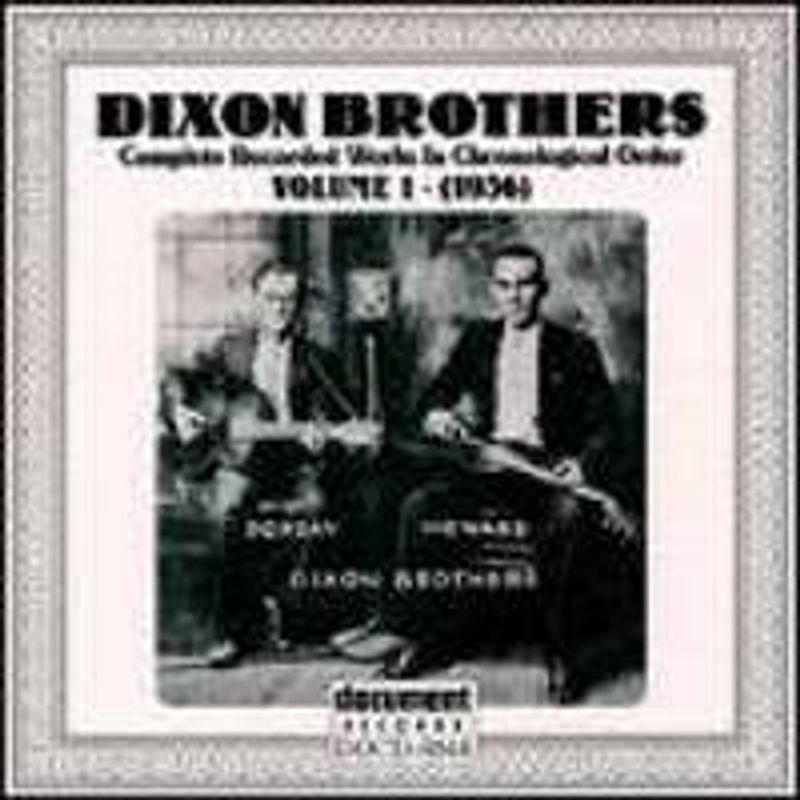The Dixon Brothers - The Dixon Brothers, Vol  1: 1936(CD) - Amoeba Music