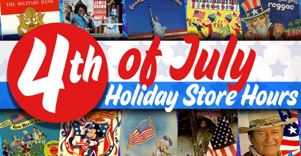 4th Of July Holiday Store Hours