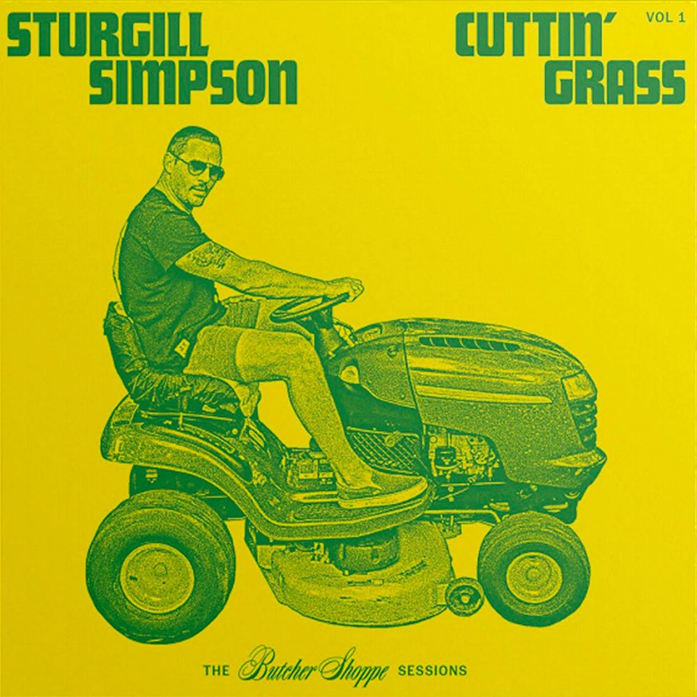 Sturgill Simpson Cuttin Grass Vol 1