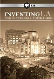 Inventing LA: The Chandlers & Their Times (DVD)