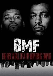 BMF: The Rise and Fall of a Hip-Hop Drug Empire (DVD)