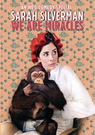 Sarah Silverman: We Are Miracl