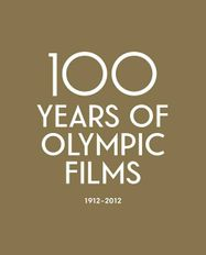 100 Years of Olympic Films: 1912–2012 [Criterion] (DVD)