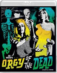 Orgy of the Dead (BLU)